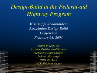 Mississippi Roadbuilders Association Design-Build Conference February 23, 2004