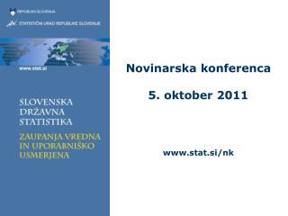 Novinarska konferenca 5. oktober 2011 stat.si/nk