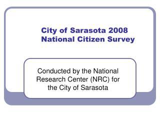 City of Sarasota 2008 National Citizen Survey