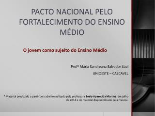 PACTO NACIONAL PELO FORTALECIMENTO DO ENSINO M�DIO