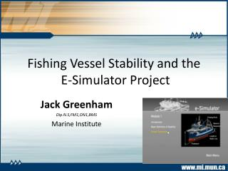 Fishing Vessel Stability and the  E-Simulator Project