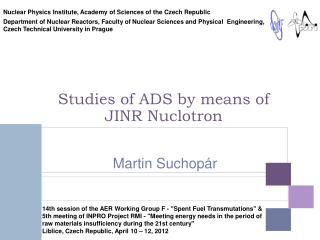 Studies of ADS by means of JINR Nuclotron