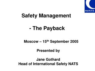 Safety Management  - The Payback
