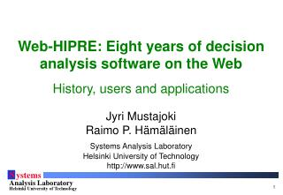 Web-HIPRE: Eight years of decision analysis software on the Web