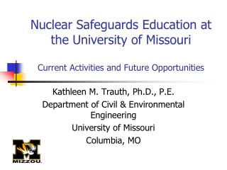 Kathleen M. Trauth, Ph.D., P.E. Department of Civil & Environmental Engineering