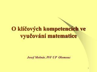 O klíčových kompetencích ve vyučování matematice