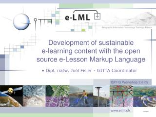 Development of sustainable  e-learning content with the open source e-Lesson Markup Language