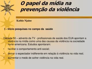 O papel da mídia na prevenção da violência
