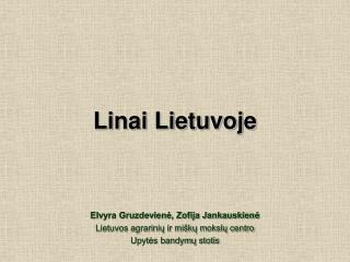 Linai Lietuvoje