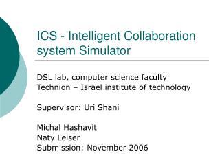 ICS - Intelligent Collaboration system Simulator