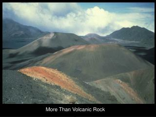 More Than Volcanic Rock