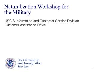 Naturalization Workshop for  the Military