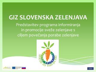 GIZ SLOVENSKA ZELENJAVA