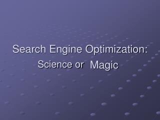 Search Engine Optimization: