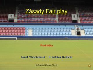 Z�sady Fair play
