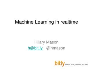 Machine Learning in  realtime