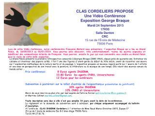 CLAS CORDELIERS PROPOSE Une Vidéo Conférence Exposition George Braque Mardi 24 Septembre 2013