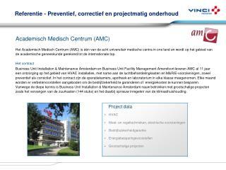 Referentie - Preventief, correctief en projectmatig onderhoud