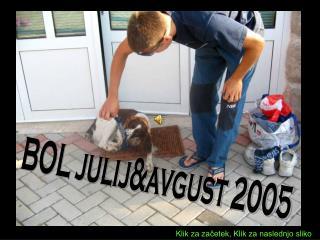 BOL julij&avgust 2005