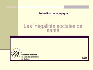 Animation p�dagogique Les in�galit�s sociales de sant�