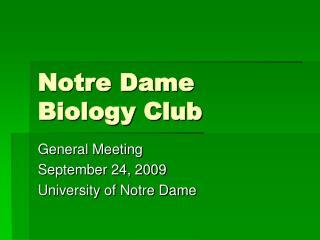 Notre Dame Biology Club