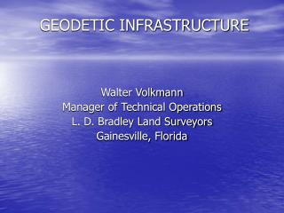 GEODETIC INFRASTRUCTURE