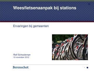 Weesfietsenaanpak bij stations