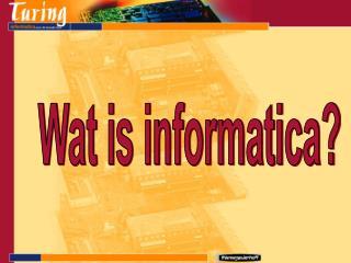 Wat is informatica?