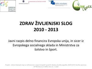 PREDSTAVITEV  PROGRAMA ZDRAV ŽIVLJENJSKI SLOG Tomaž Vindiš, profesor športne vzgoje