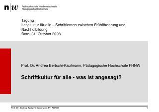 Prof. Dr. Andrea Bertschi-Kaufmann, Pädagogische Hochschule FHNW