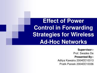 Effect of Power Control in Forwarding Strategies for Wireless Ad-Hoc Networks