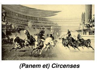 Panem et Circenses