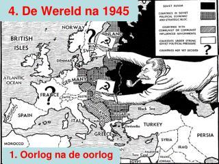 4. De Wereld na 1945