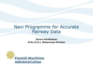Navi Programme for Accurate Fairway Data