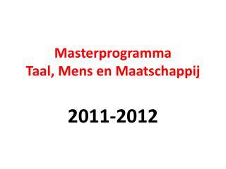 Masterprogramma  Taal, Mens en Maatschappij