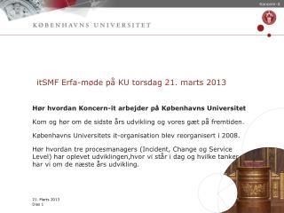 itSMF Erfa-møde på KU torsdag 21. marts 2013