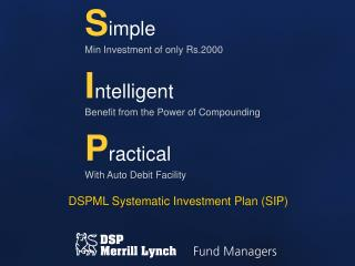 DSPML Systematic Investment Plan (SIP)