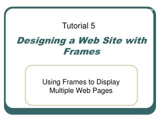 Designing a Web Site with Frames