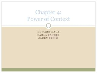 Chapter 4:  Power of Context