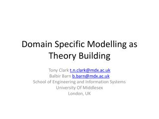 Domain Specific Modelling as Theory Building