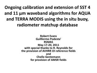 Robert Evans Guilllermo Podesta' RSMAS May 17-20, 2011 with special thanks to R. Reynolds for