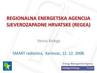 Regionalna energetska agencija sjeverozapadne hrvatske (REGEA)