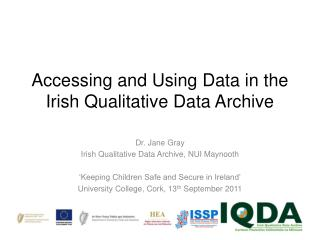 Accessing and Using Data in the Irish Qualitative Data Archive