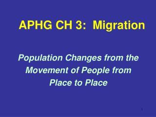 APHG CH 3:  Migration
