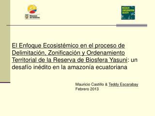 Mauricio Castillo &  Teddy Escarabay Febrero 2013