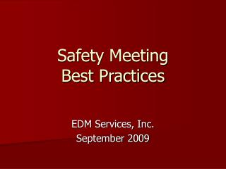 Safety Meeting Best Practices