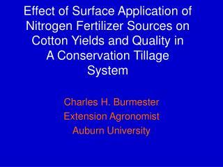 Charles H. Burmester Extension Agronomist Auburn University