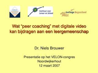 """Wat """"peer coaching"""" met digitale video kan bijdragen aan een leergemeenschap"""