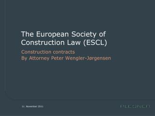 The European Society of Construction Law (ESCL)