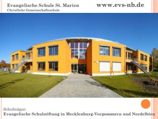 Schulträger: Evangelische Schulstiftung in Mecklenburg-Vorpommern und  Nordelbien